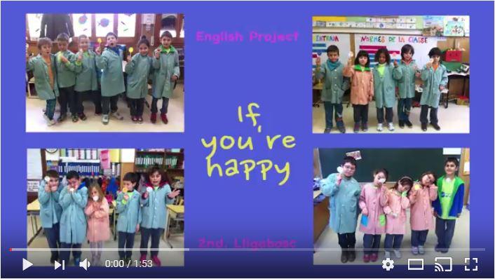 """IF YOU'RE HAPPY""  2nd grade Atzavara and Lligabosc"